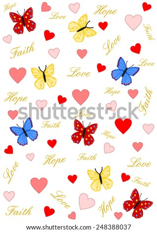Faith, love and hope written in gold on white with hearts and butterflies