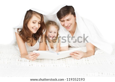 Family Reading Book with Child, Mother Father and Kid Girl in Bed under Blanket, White background
