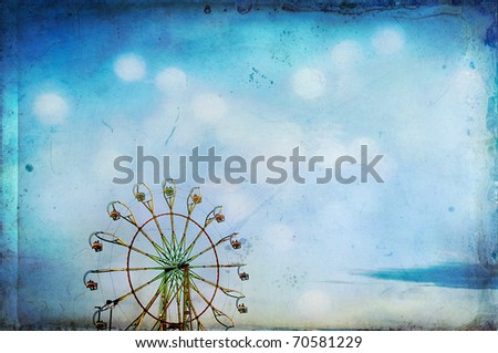 Ferris Wheel 1 Image of a ferris wheel at an amusement park with texture applied to give a more artistic and dreamy feel.