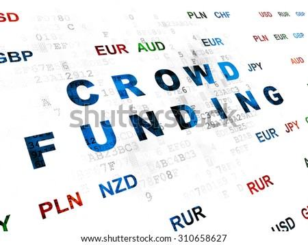 Finance concept: Pixelated blue text Crowd Funding on Digital wall background with Currency