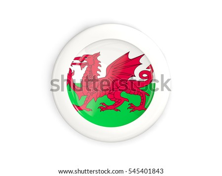 Flag of wales, glossy round button with white frame isolated on white. 3D illustration