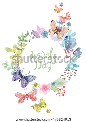 Flower watercolor illustration. Beautiful composition, good for design of Mother's Day, wedding, birthday, Easter, Valentine's Day, post card and other, Watercolor background with calligraphic