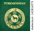 Fragment of the Turkmenistan  passport cover - stock photo