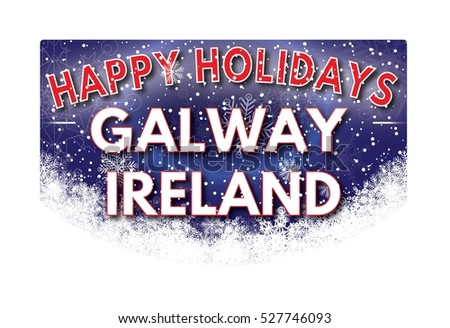 GALWAY  IRELAND Happy Holidays welcome text card.