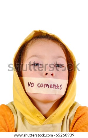 "Girl with sealed lips and the words ""no comment"" on a white background"