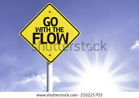 Go With The Flow road sign with sun background