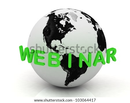 Green Webinar, abstraction of the inscription around the earth on a white background