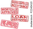 Guaranteed Acceptance, Mortgage Approved and Loan Approved rubber stamps - stock photo