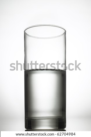Half full, half empty glass of water