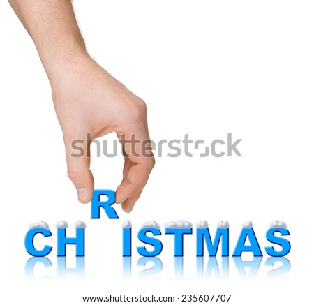 Hand and word Christmas with snow isolated on white background
