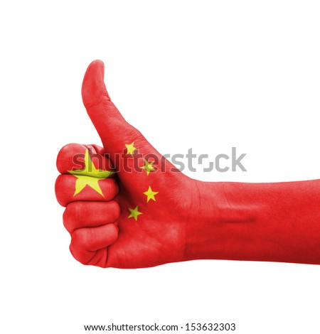 Hand with thumb up, China flag painted as symbol of excellence, achievement, good - isolated on white background