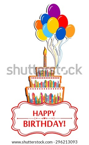 Happy birthday card. Birthday cake and Colorful Party Balloons isolated on White background.  Illustration