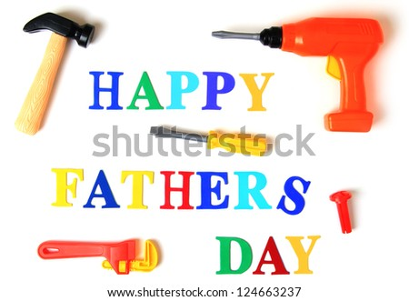 Happy Fathers Day Happy Fathers Day Tool...