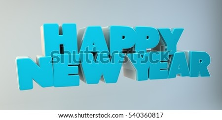 Happy New Year. Bulk text. 3d image.