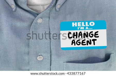 Hello I am Change Agent Disruptor Name Tag Words