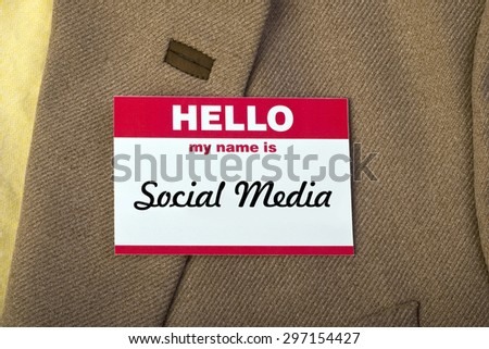 Hello my name is social media.