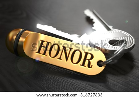 Honor - Bunch of Keys with Text on Golden Keychain. Black Wooden Background. Closeup View with Selective Focus. 3D Illustration.