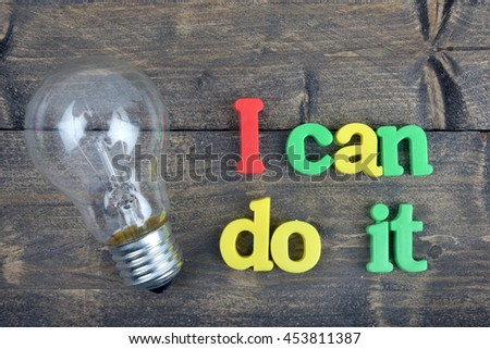 I can do it word on wooden table