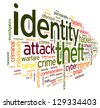 Identity theft concept in word tag cloud isolated on white background - stock photo