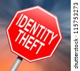Illustration depicting a roadsign with an identity theft concept. Abstract background. - stock photo
