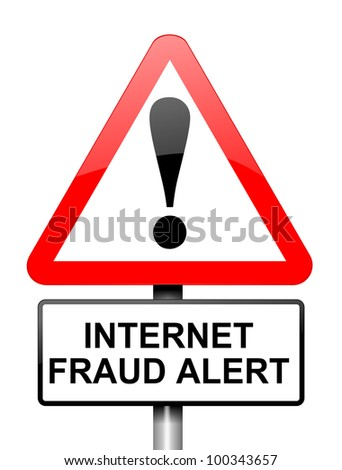 Illustration depicting red and white triangular warning road sign with an internet fraud concept. White background.