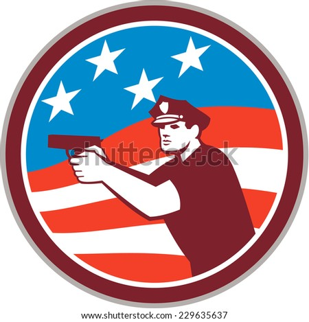 Illustration of a policeman police officer pointing shooting gun facing side set inside circle with american stars and stripes flag in the background done in retro style.