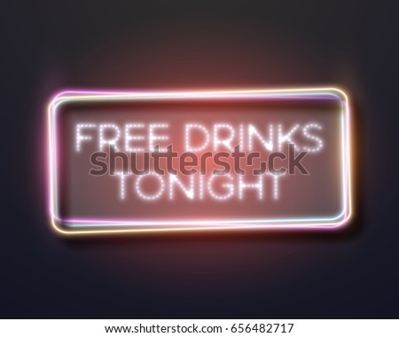 Open 24 7 Hours Night Club Stock Vector #2: stock photo illustration of realistic neon frame icon free drinks tonight bar neon sign retro neon restaurant