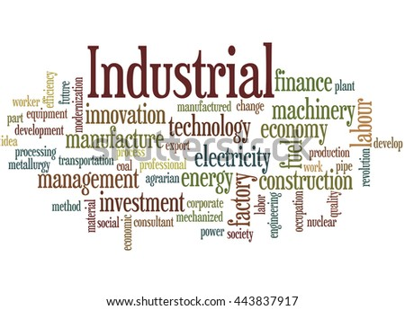Industrial, word cloud concept on white background.