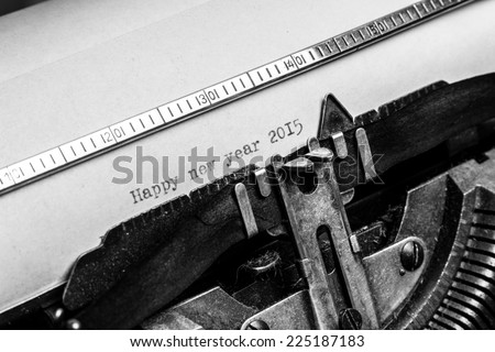 "Inscription ""Happy new year 2015"" written on an old typewriter"