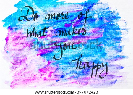 Inspirational abstract water color textured background for What is a color that makes you happy