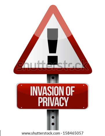 invasion of privacy road sign illustration design over a white background