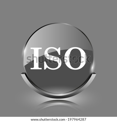 ISO icon. Shiny glossy internet button on grey background.