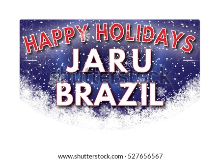 JARU BRAZIL Happy Holidays welcome text card.