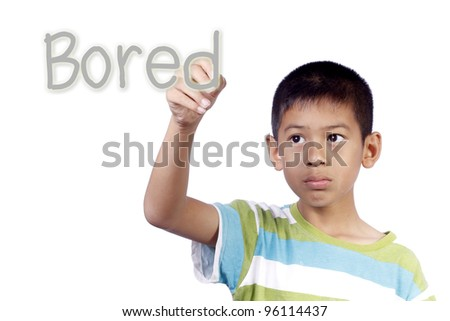 Kid writing bored on white background