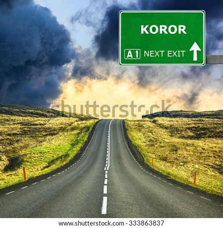 KOROR road sign against clear blue sky