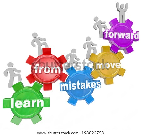 Learn From Mistakes Move Forward gears people marching, climbing