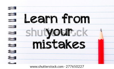 Learning from your mistakes essay