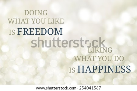 Life Quote. Inspirational Quote. Motivational Background