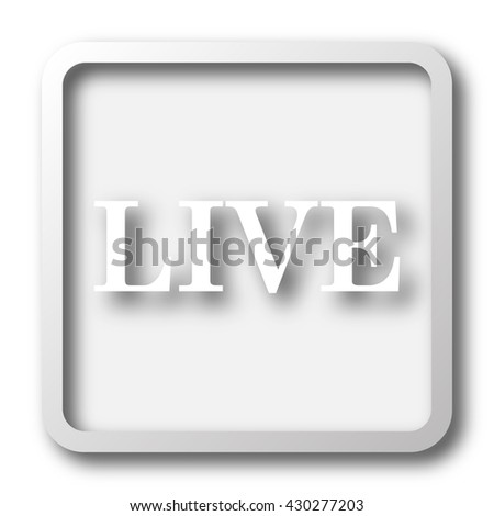 Live icon. Internet button on white background.