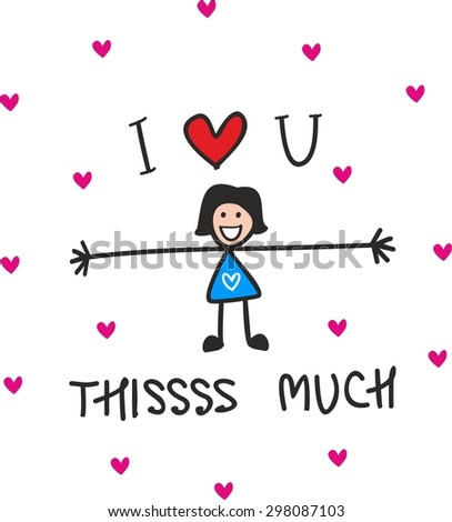 Love You Much Stock Illustration 298087082