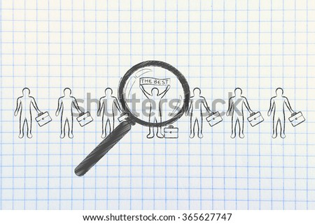 "magnifying glass pointed at a candidate or business man standing out from the crowd with ""the best""  banner"