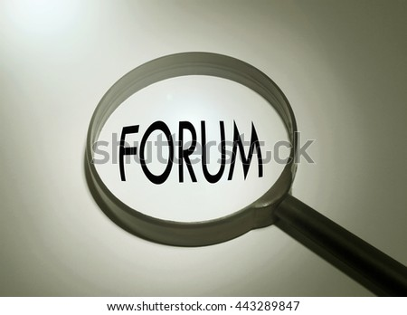 Magnifying glass with the word forum. Searching forum