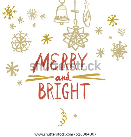 Merry and Bright lettering calligraphy. Red and gold on white seasonal greetings.