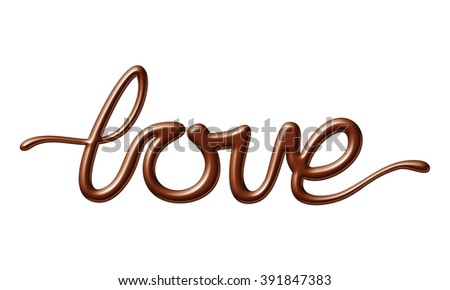 Milk chocolate love word on white background isolated. Valentines day