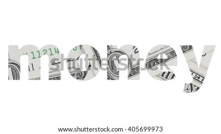 money text from dollar bill isolated on white background.