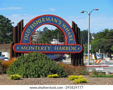 MONTEREY, CA - NOVEMBER 14 2012:  Old Fisherman's Wharf Sign at Monterey Harbor