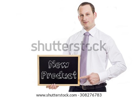 New Product - Young businessman with blackboard - isolated on white