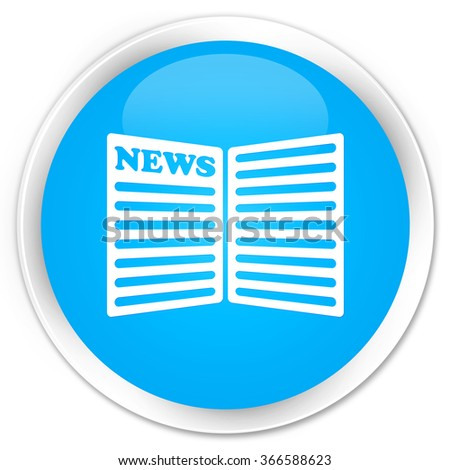 Newspaper icon cyan blue glossy round button