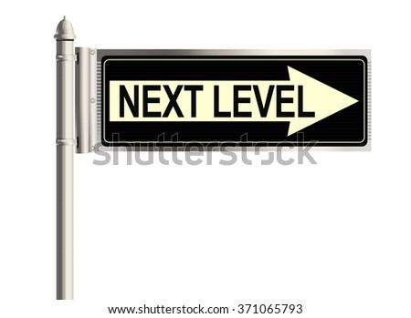 Next Level. Road sign on a white background. Raster