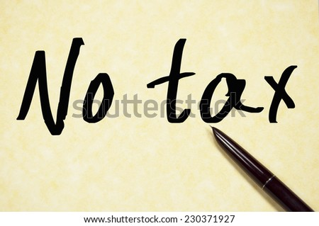 no tax text write on paper
